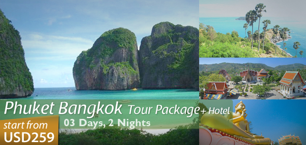 Phuket Bangkok Tour Package + Hotel